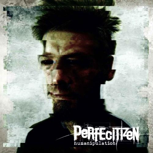 Perfecitizen - Humanipulation (2020)