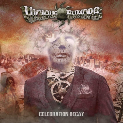 Vicious Rumors - Celebration Decay (2020)