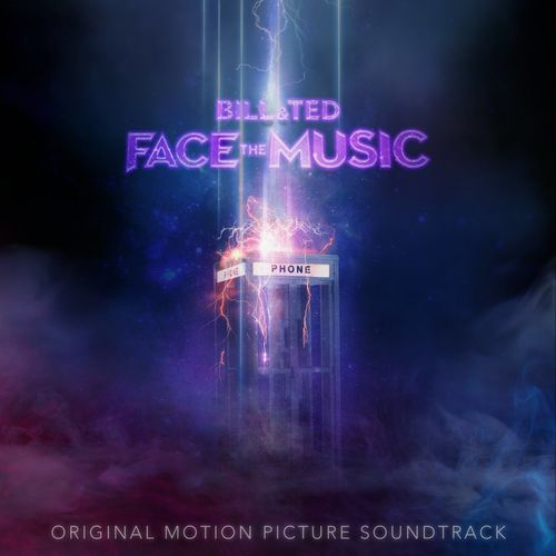 Various Artists - Bill & Ted Face The Music (Original Motion Picture Soundtrack) (2020)