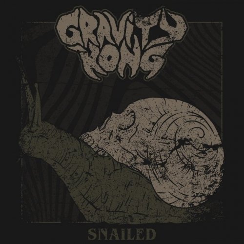 Gravity Kong - Snailed (2020)