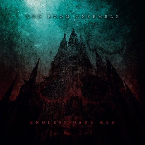 Red Room Ensemble - Endless Dark Red (2020)