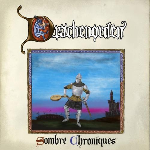 Drachenorden - Sombre Chroniques (2020)