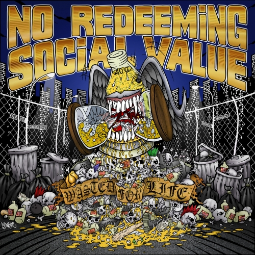 No Redeeming Social Value - Wasted for Life (2020)