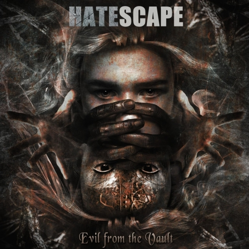Hatescape - Evil from the Vault (EP) (2020)