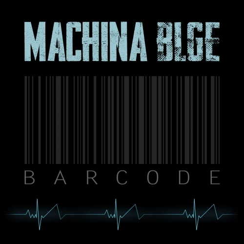 MACHINA BLGE - Barcode (2020)
