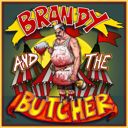 Brandy and the Butcher - Dick Circus (2020)
