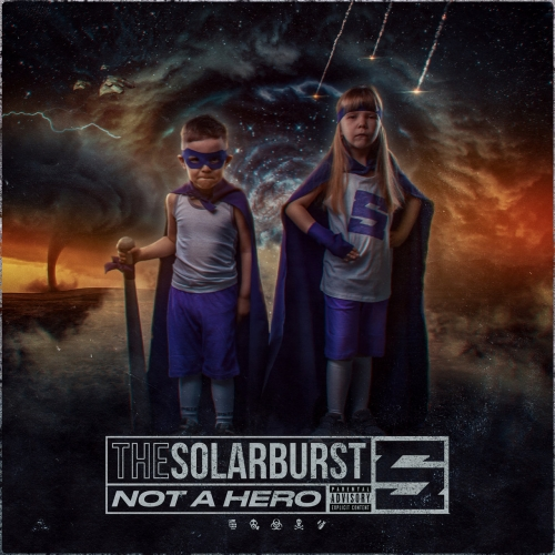 The Solarburst - Not a Hero (2020)