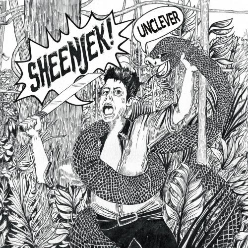 Sheenjek - Unclever (2020)