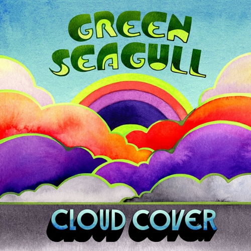 Green Seagull - Cloud Cover (2020)