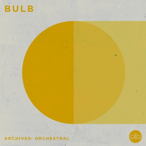 Bulb - Archives: Orchestral (2020)
