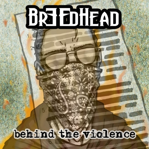 Breedhead - Behind the Violence (2020)