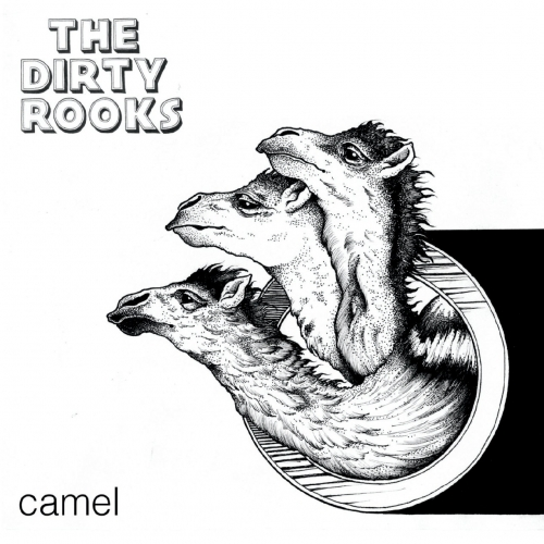 The Dirty Rooks - Camel (2020)