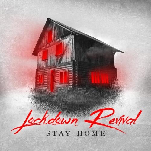 Lockdown Revival - Stay Home (2020)