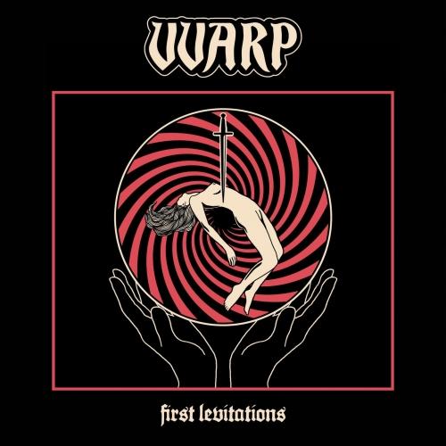 VVARP - First Levitations (2020)