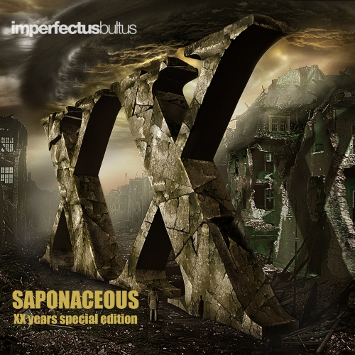 Imperfectus Bultus - Saponaceous. (XX Years Special Edition) (2020)