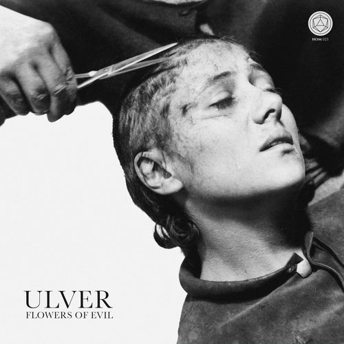 Ulver - Flowers of Evil (2020)