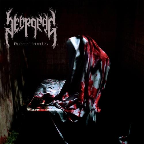 Necrofag - Blood Upon Us (2020)