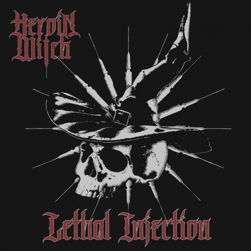 Heroin Witch - Lethal Injection (2020)