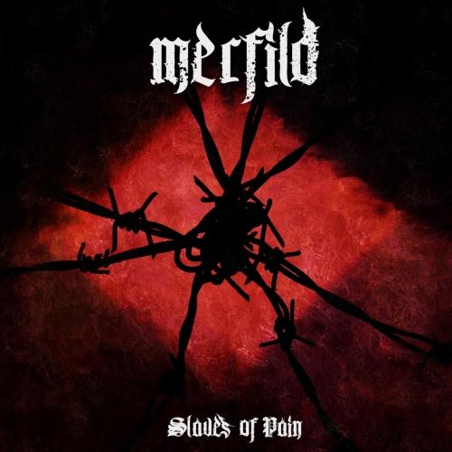 Merfild - Slaves of Pain (2020)