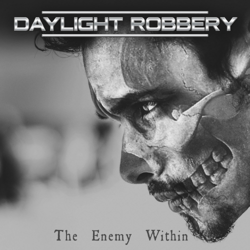 Daylight Robbery - The Enemy Within (2020)