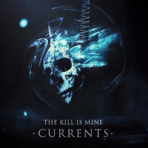 The Kill Is Mine - Currents (EP) (2020)