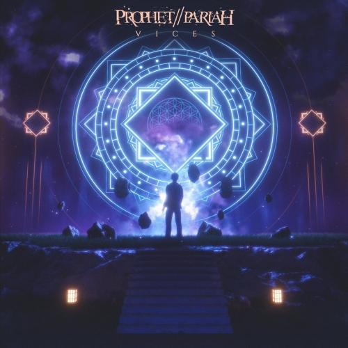 Prophet // Pariah - Vices (EP) (2020)