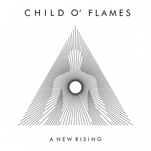 Child O' Flames - A New Rising (2020)