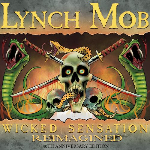 Lynch Mob - Wicked Sensation (reimagined) [30th anniversary edition]  (2020)