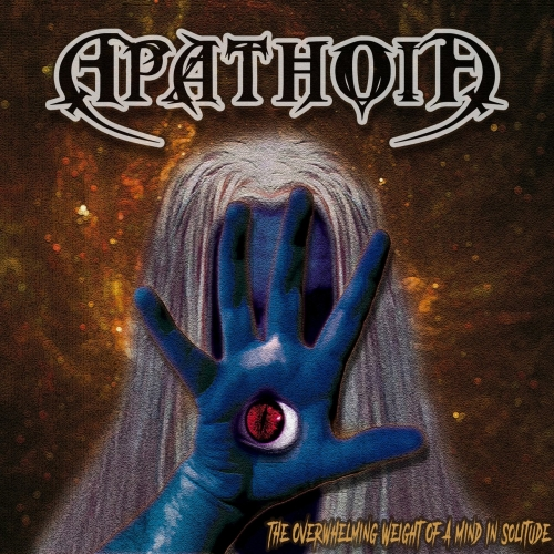 APATHOIA - The Overwhelming Weight of a Mind in Solitude (2020)