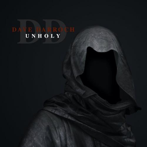 Dave Darroch - Unholy (2020)