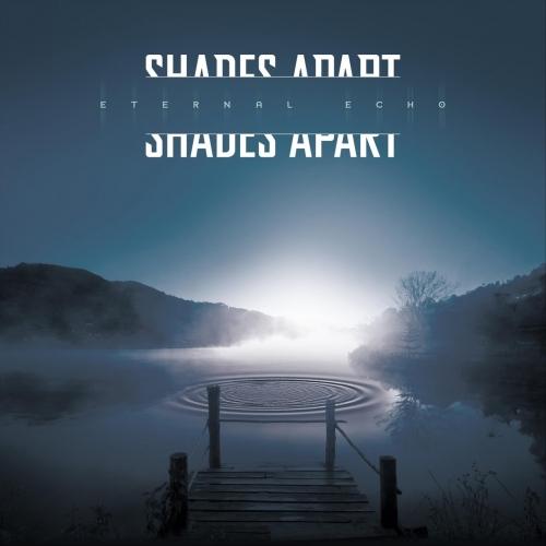 Shades Apart - Eternal Echo (2020)