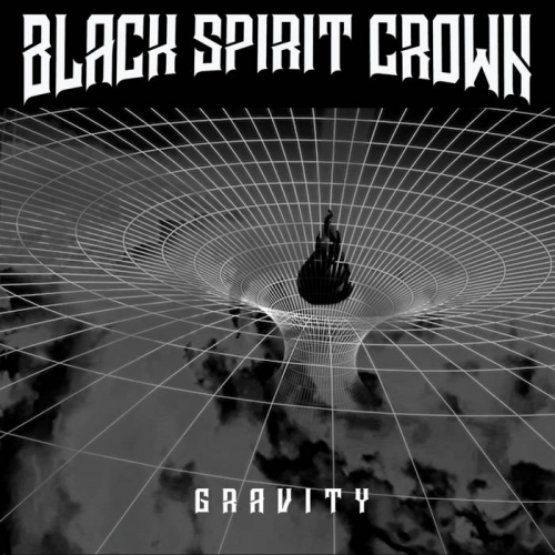 Black Spirit Crown - Gravity (2020)
