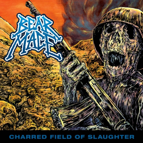 Bear Mace - Charred Field of Slaughter (2020)