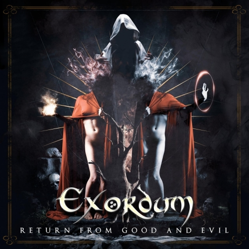 Exordum - Return from Good and Evil (2020)