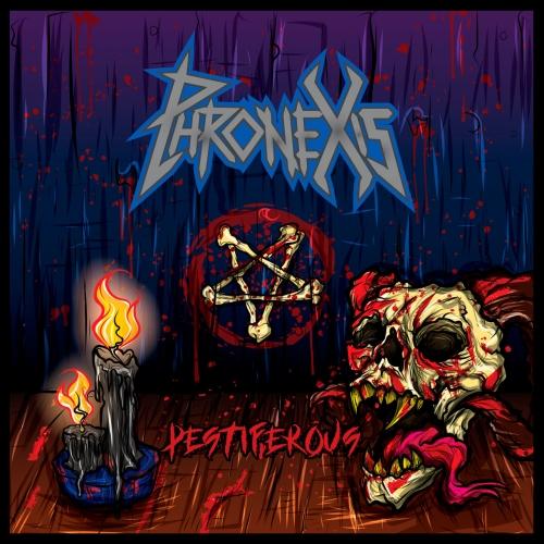 Phronexis - Pestiferous (2020)