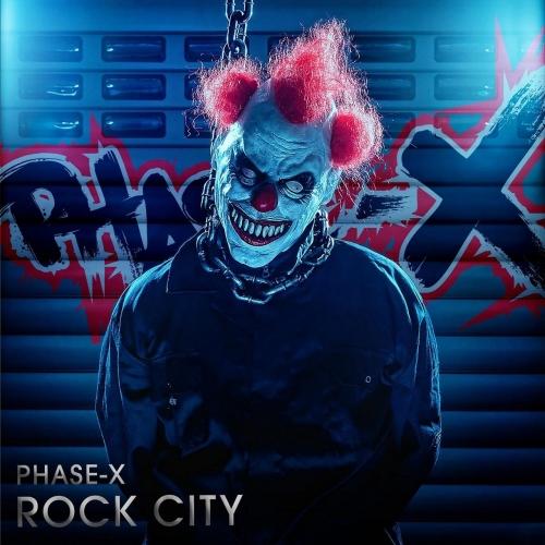 PHASE-X - RockCity (2020)