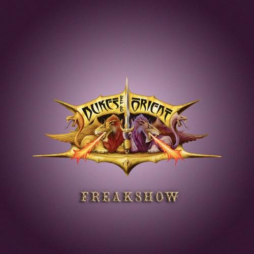 Dukes of the Orient - Freakshow (2020)