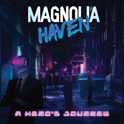 Magnolia Haven - A Hero's Journey (2020)