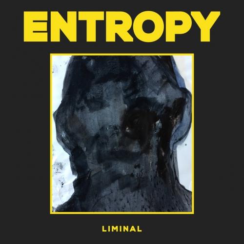Entropy - Liminal (2020)