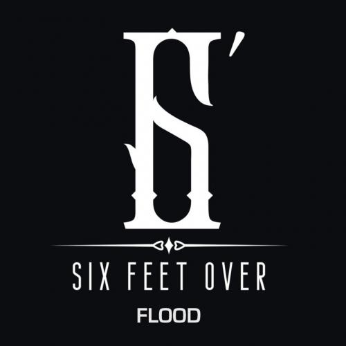 Six Feet Over - Flood (2020)