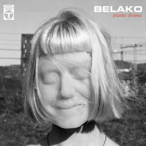 Belako - Plastic Drama (2020)