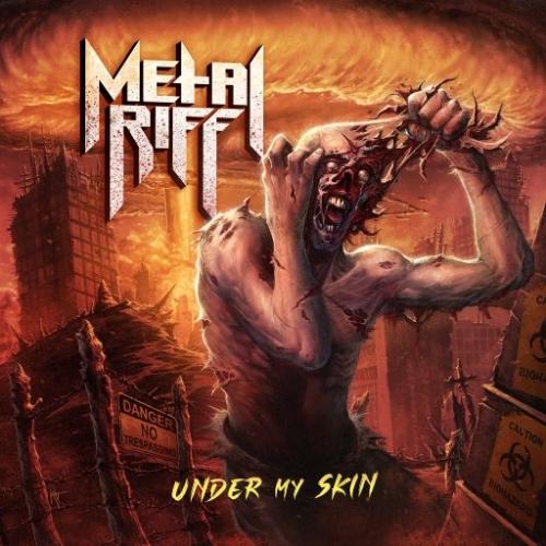 Metalriff - Under My Skin (2020)