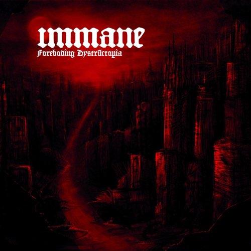 Immane - Foreboding Dystructopia (2020)