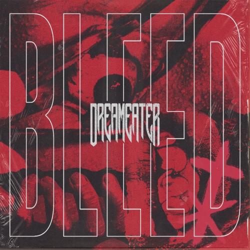 DreamEater - BLEED (EP) (2020)