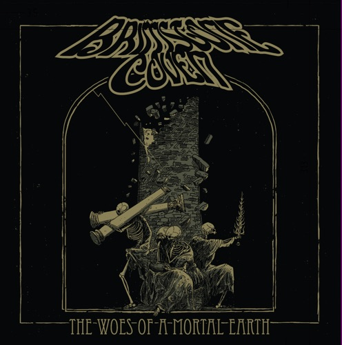 Brimstone Coven - The Woes of a Mortal Earth (2020)