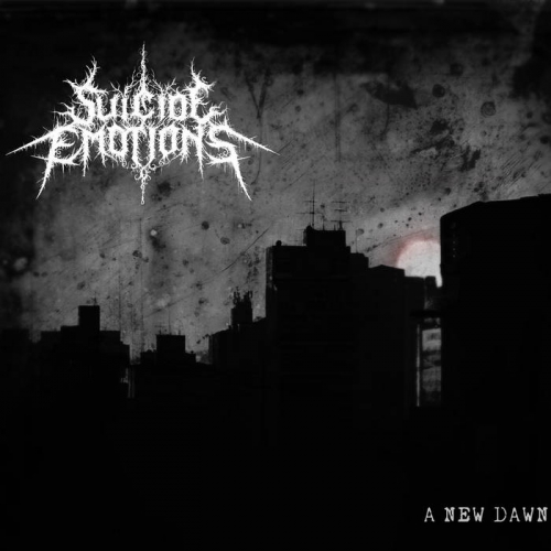 Suicide Emotions - A New Dawn (2020)