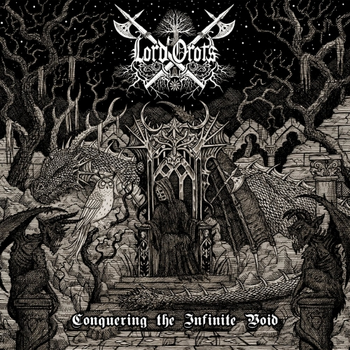 Lord Orots - Conquering the Infinite Void (2020)