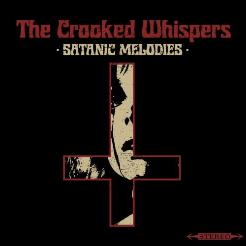 The Crooked Whispers - Satanic Melodies (2020)