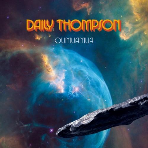 Daily Thompson - Oumuamua (2020)