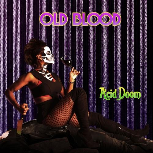 Old Blood - Acid Doom (2020)